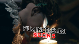 Film İncelemesi: SİCCİN 5