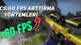 CSGO FPS Arttırma