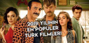 2019'un En Popüler Türk Komedi Filmleri