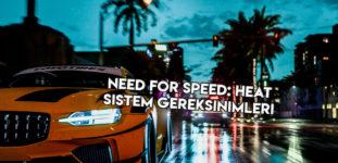 Need for Speed Heat Sistem Gereksinimleri