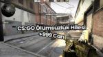 CS:GO Ölümsüzlük Kodu