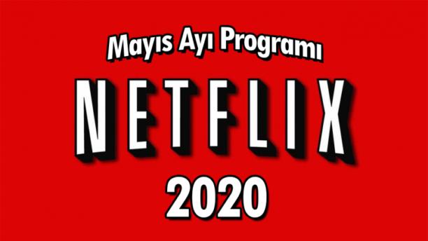Netflix 2020 Mayıs Ayı Programı