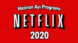 Netflix 2020 Haziran Ayı Programı