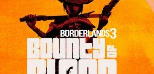 Borderlands 3 Bounty of Blood DLC'si Duyuruldu