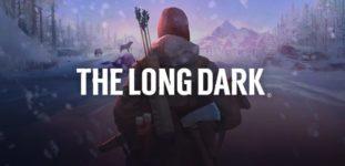 The Long Dark Sistem Gereksinimleri