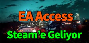 EA Access Steam'e Geliyor