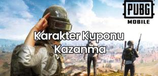 PUBG Mobile Karakter Kuponu Kazanma