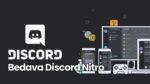 Bedava Discord Nitro Nasıl Alınır?