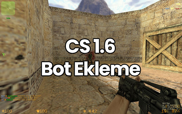 CS 1.6 Bot Ekleme