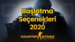 CSGO Başlatma Seçenekleri 2020