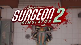 Surgeon Simulator 2, NHS Çalışanları İçin Ücretsiz Oldu!