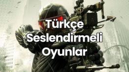 Türkçe Seslendirmeli Oyunlar