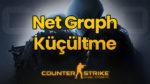 CS:GO Graph FPS Göstergesi Küçültme
