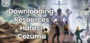 PUBG Mobile Downloading Resources Hatası Çözümü
