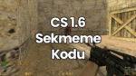 CS 1.6 Sekmeme Kodları