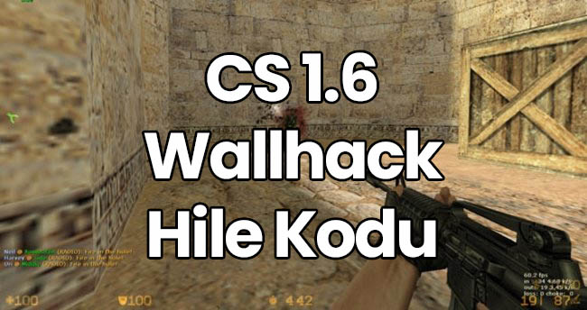 CS 1.6 Wall Hack Kodu