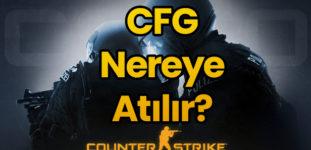 CS:GO CFG Nereye Atılır?