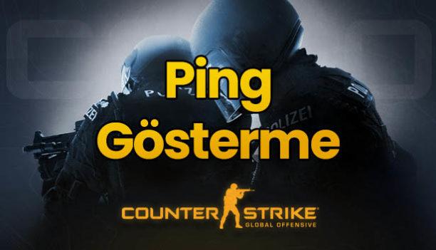 CS GO Ping Gösterme